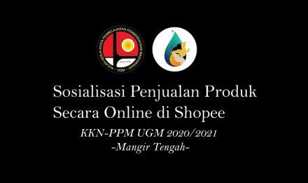 KKN UGM Mengadakan Edukasi Penjualan Produk di Shopee