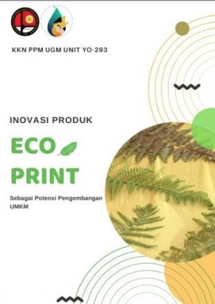 Sosialisasi Potensi Ecoprint Sebagai UMKM oleh KKN PPM UGM