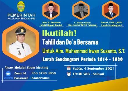 Ikutilah! Do'a Bersama Secara Virtual untuk Alm. M.Irwan Susanto, S.T